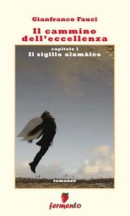 Il cammino dell'eccellenza - Il sigillo alamàico - copertina
