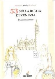 53 sulla ruota di Venezia - copertina
