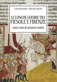 Le lunghe guerre tra Fiesole e Firenze - Librerie.coop