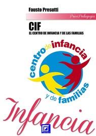 El Centro de Infancia y de las Familias - CIF - copertina