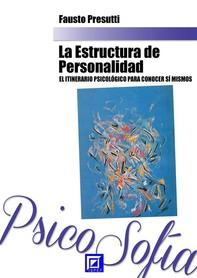 La Estructura de Personalidad - Librerie.coop