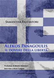 Alekos Panagulis, il dovere della libertà.  - copertina