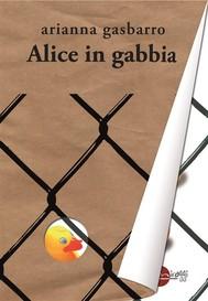 Alice in gabbia - copertina