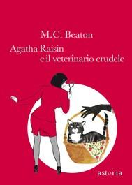 Agatha Raisin e il veterinario crudele - copertina
