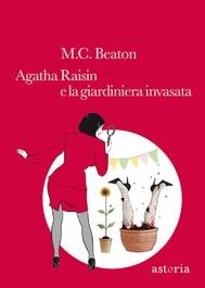Agatha Raisin e la giardiniera invasata - copertina