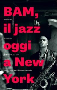 Bam. Il jazz oggi a New York. Le interviste - copertina