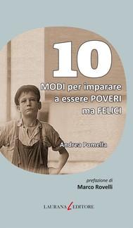 10 Modi per imparare a essere poveri ma felici - copertina