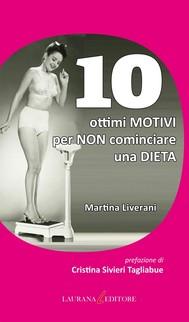 10 ottimi motivi per non  cominciare una dieta - copertina