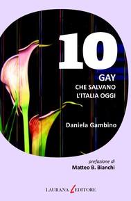 10 gay che salvano l'Italia oggi - copertina
