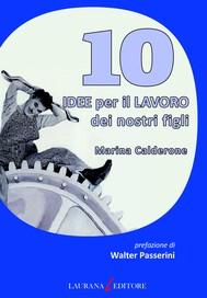 10 idee per il lavoro dei nostri figli - copertina