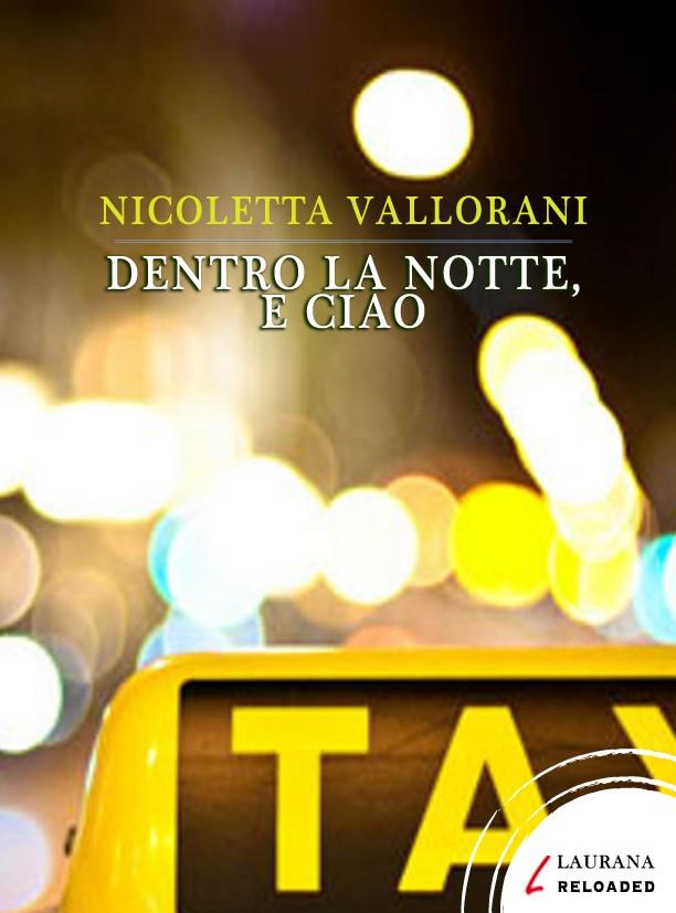 Dentro la notte e ciao nicoletta vallorani ebook bookrepublic dentro la notte e ciao fandeluxe Ebook collections