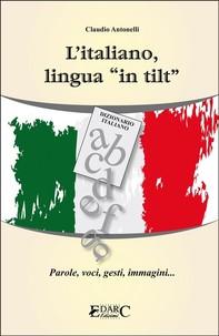 L'italiano lingua in tilt - Librerie.coop