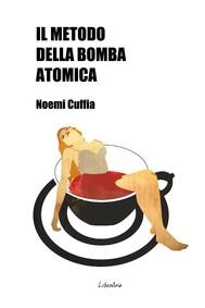 Il metodo della bomba atomica - copertina