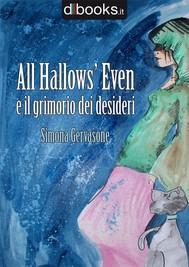 All Hallows' Even e il Grimorio dei Desideri - copertina