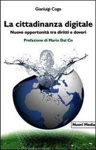 La cittadinanza digitale. Nuove opportunità tra diritti e doveri - copertina