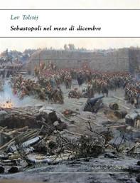Sebastopoli nel mese di dicembre - Librerie.coop