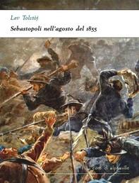 Sebastopoli nell'agosto del 1855 - Librerie.coop
