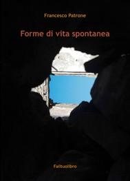 Forme di vita spontanea - copertina