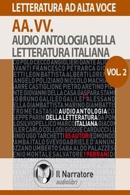 Audio Antologia della Letteratura Italiana- Vol. 2 (1800-2000)  - copertina