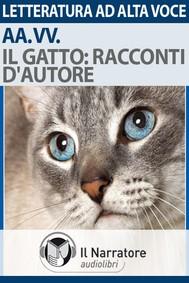Il gatto: racconti d'autore - copertina