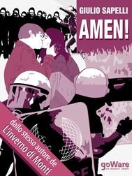 AMEN! Un grido inascoltato sulla crisi italiana - copertina