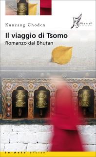 Il viaggio di Tsomo - Librerie.coop