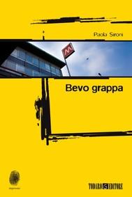 Bevo grappa - copertina