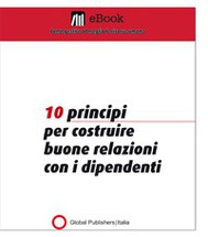 10 principi per costruire buone relazioni con i dipendenti - copertina