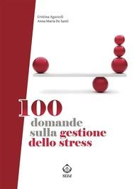 100 domande sulla gestione dello stress - copertina