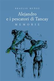 Alejandro e i pescatori di Tancay - copertina