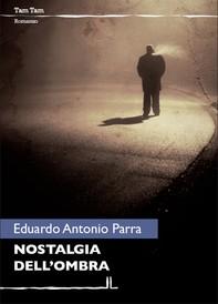 La nostalgia dell'ombra - Librerie.coop