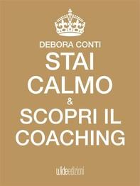 Stai calmo e scopri il Coaching - Librerie.coop