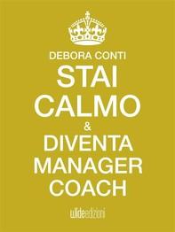 Stai calmo e diventa Manager Coach - Librerie.coop