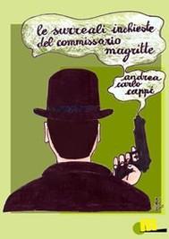 Le surreali inchieste del commissario Magritte - copertina