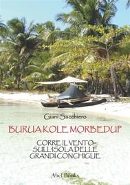 Burua Kole Morbedup - copertina