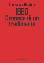 1980 - Cronaca di un tradimento - copertina