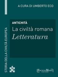 Antichità - La civiltà romana - Letteratura - copertina