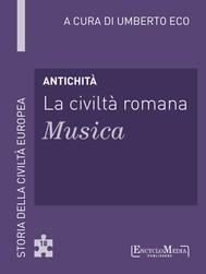 Antichità - La civiltà romana - Musica - copertina