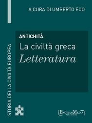 Antichità - La civiltà greca - Letteratura - copertina