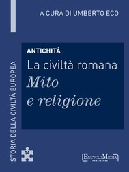 Antichità - La civiltà romana - Mito e religione - copertina