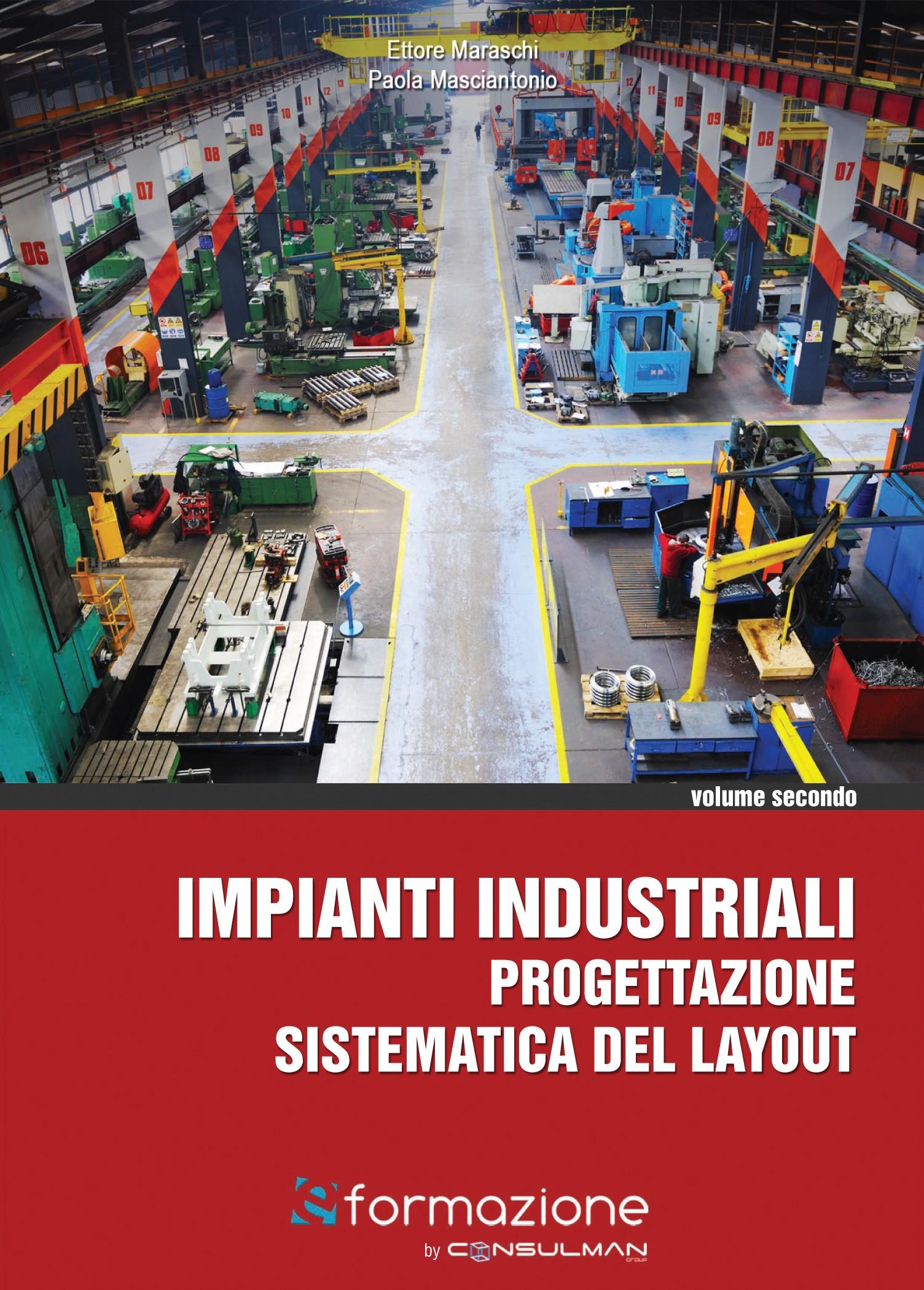 Impianti industriali progettazione sistematica del layout for Progettazione del layout del pavimento
