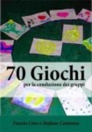 70 Giochi di Creatività per la Conduzione di Gruppi - copertina