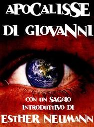Apocalisse di Giovanni con un saggio introduttivo di Esther Neumann - copertina