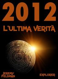2012: l'ultima verità - copertina