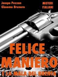 Felice Maniero e la Mala del Brenta - copertina