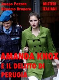 Amanda Knox e il delitto di Perugia - copertina
