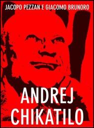 Andrej Chikatilo - copertina