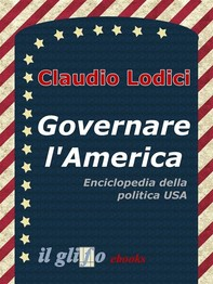 Governare l'America - Librerie.coop