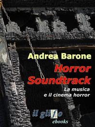 Horror soundtrack. La musica e il cinema horror - Librerie.coop