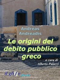 Le origini del debito pubblico greco - Librerie.coop